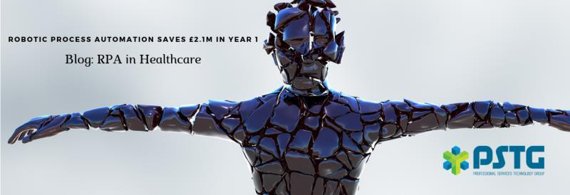 Saving £2.1 million in 1 year and 7 RPA use cases in Healthcare